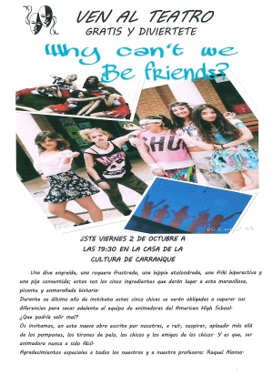 "Obra de teatro ""Why can't we be friends?"""